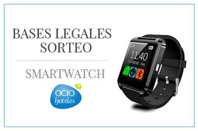 Bases legales del Sorteo Reloj Inteligente Smartwatch